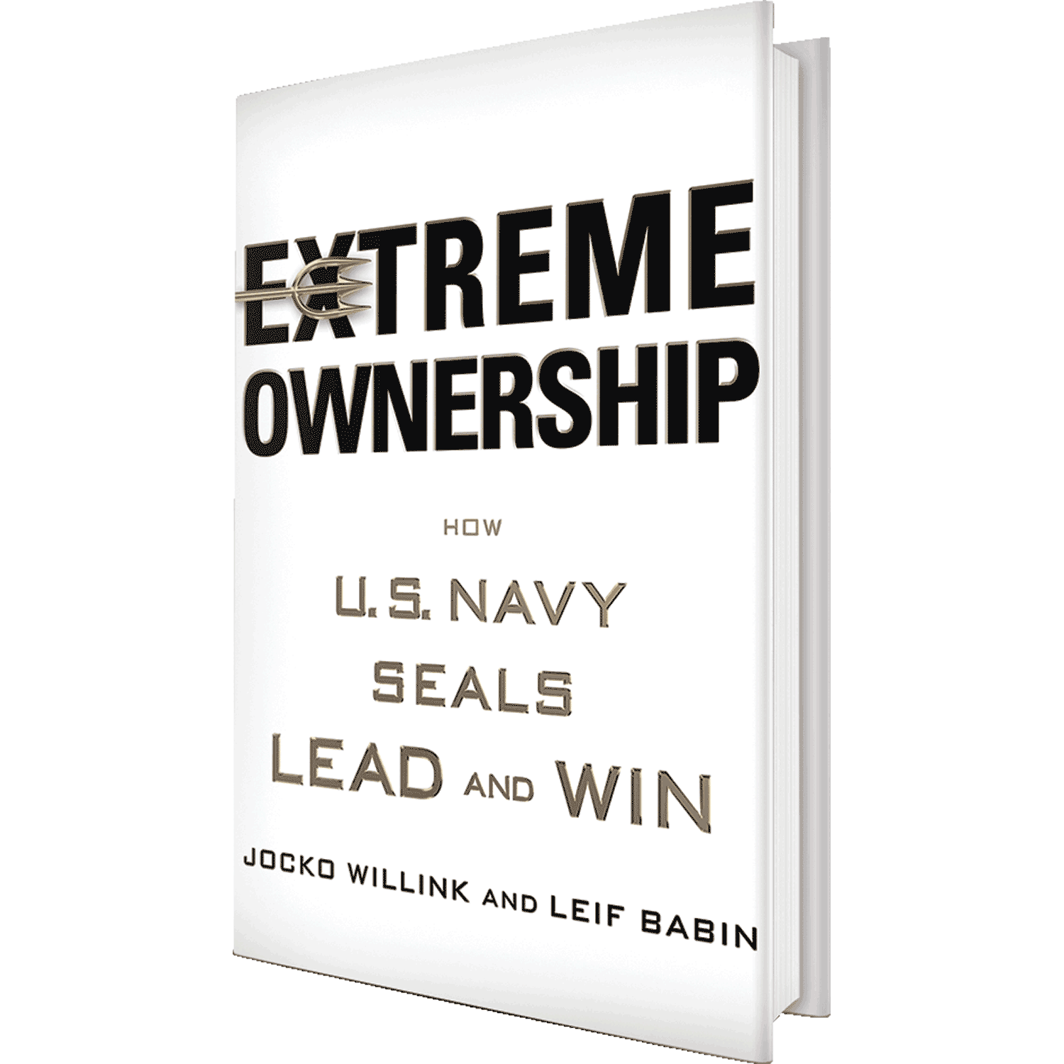 Leif Babin and Jocko Willink former US Navy Seals book cover of Extreme Ownership