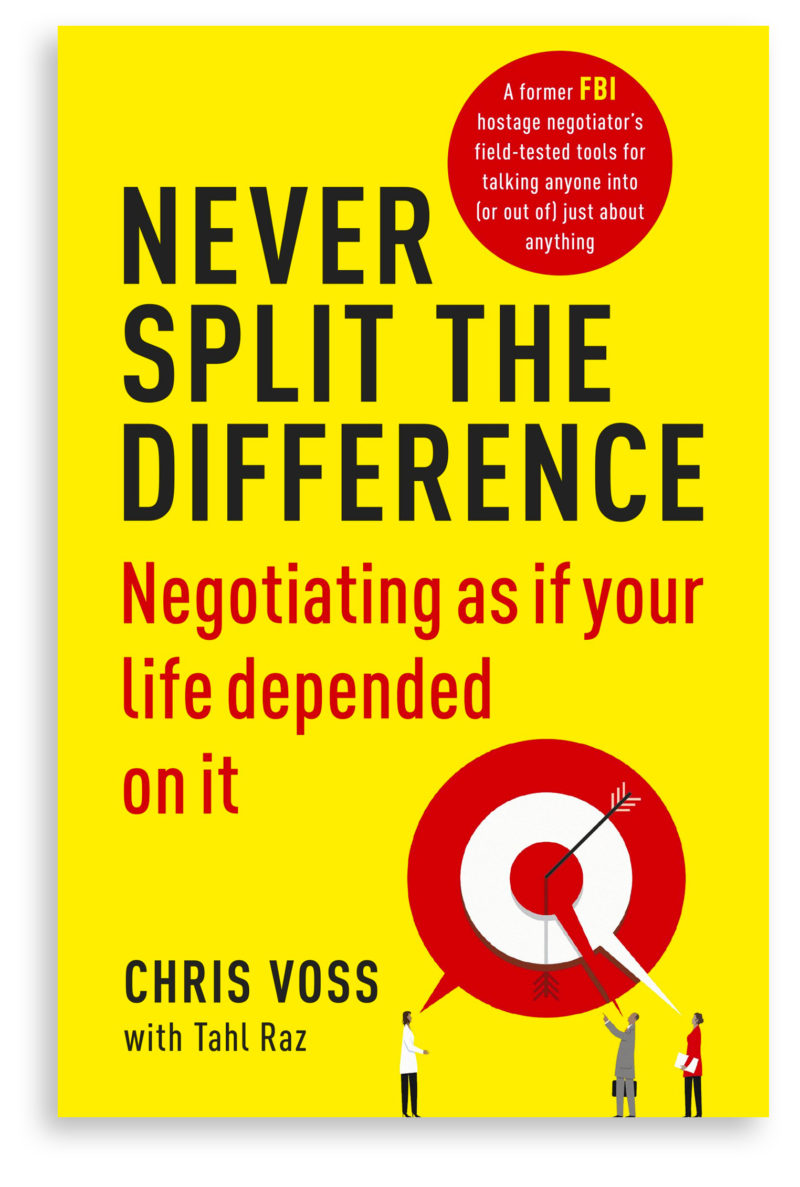Book cover of Chris Voss' book Never Split The Difference